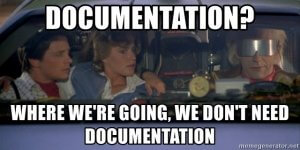 documentation-where-were-going-we-dont-need-documentation
